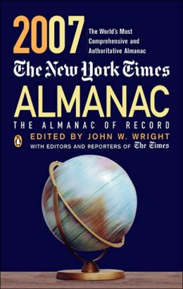 The New York Times Almanac 2007: The Almanac of Record
