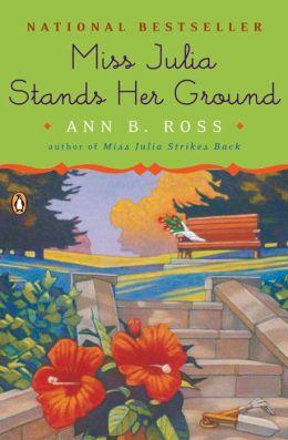 Miss Julia Stands Her Ground (Miss Julia Series #7)