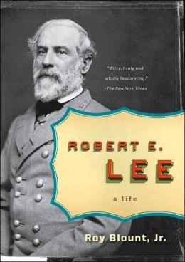 Robert E. Lee (Penguin Lives Series)