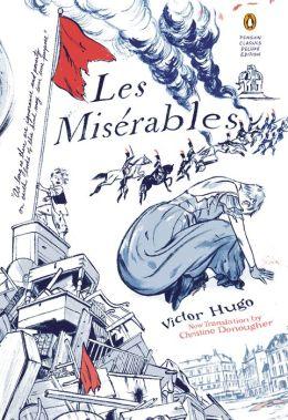 Les Miserables: (Penguin Classics Deluxe Edition)