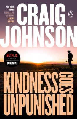 Kindness Goes Unpunished (Walt Longmire Series #3)