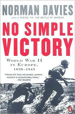 No Simple Victory: World War II in Europe, 1939-1945