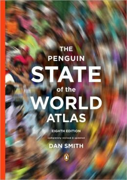 The Penguin State of the World Atlas: Eighth Edition