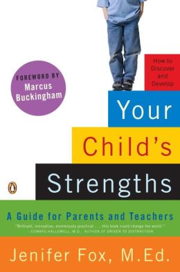 Your Child's Strengths: A Guide for Parents and Teachers