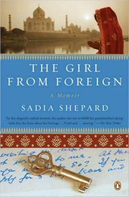 The Girl from Foreign: A Memoir