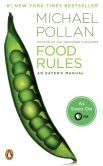 Book Cover Image. Title: Food Rules:  An Eater's Manual, Author: Michael Pollan