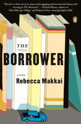 The Borrower: A Novel