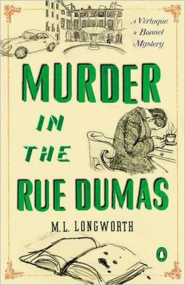 Murder in the Rue Dumas: A Verlaque and Bonnet Provencal Mystery