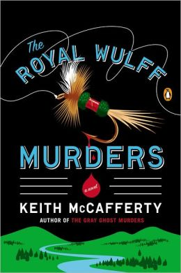 The Royal Wulff Murders (Sean Stranahan Series #1)