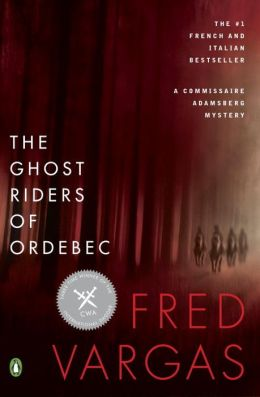 The Ghost Riders of Ordebec (Commissaire Adamsberg Series #7)