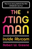 Book Cover Image. Title: The Sting Man:  Inside Abscam, Author: Robert W. Greene