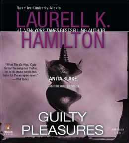 Guilty Pleasures (Anita Blake Vampire Hunter Series #1)