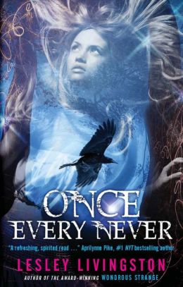 Never #1 - Once Every Never - Lesley Livingston