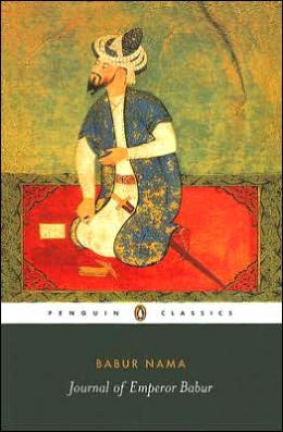 Babur Nama: Journal of Emperor Babur