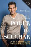 Book Cover Image. Title: El poder de escuchar, Author: Ismael Cala