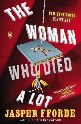 The Woman Who Died a Lot (Thursday Next Series #7)