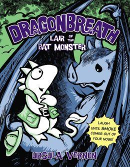 Lair of the Bat Monster (Dragonbreath Series #4)