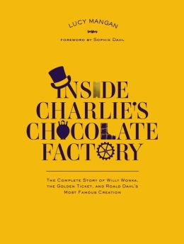 Inside Charlie Chocolate Factory Lucy Mangan