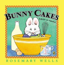 Bunny Cakes (Edicion en espanol)