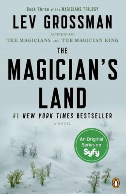 The Magician's Land (Magicians Series #3)
