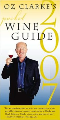 Oz Clarke's Pocket Wine Guide 2007