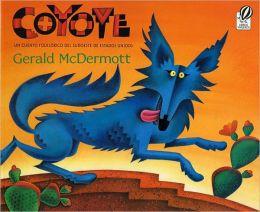 Coyote (Spanish-language): Un cuento folklorico del sudoeste de Estados Unidos