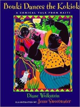 Bouki Dances the Kokioko: A Tale from Haiti