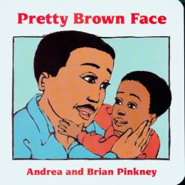 Pretty Brown Face: Family Celebration Board Books