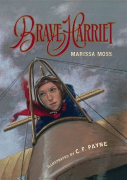 Brave Harriet: The First Woman to Fly the English Channel