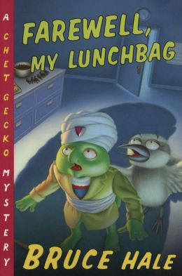 Farewell, My Lunchbag (Chet Gecko Series)