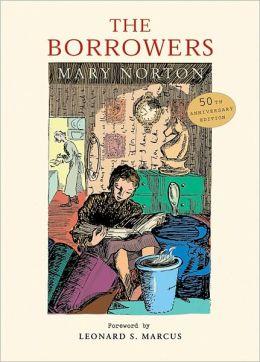 The Borrowers: Fiftieth-Anniversary Gift Edition