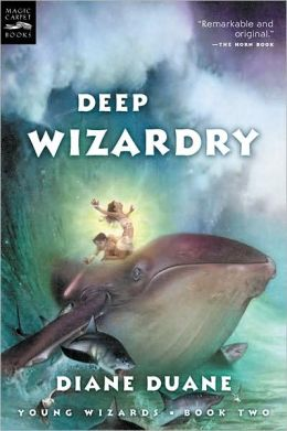 Deep Wizardry (digest): Young Wizards, Book Two