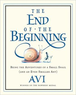 The End of the Beginning: Being the Adventures of a Small Snail (and an Even Smaller Ant)