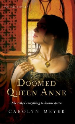 Doomed Queen Anne (Young Royals Series)