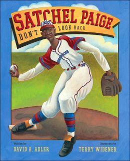 Satchel Paige: Don't Look Back