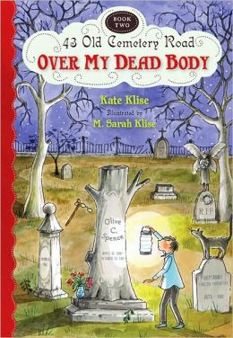 Over My Dead Body (43 Old Cemetery Road Series #2)
