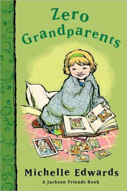 Zero Grandparents: A Jackson Friends Book