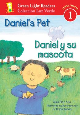 Daniel's Pet/Daniel y su mascota (Green Light Readers Level 1 Series)