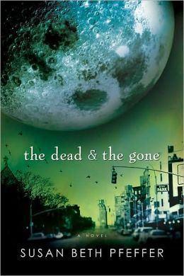 The Dead and the Gone (Life As We Knew It #2)