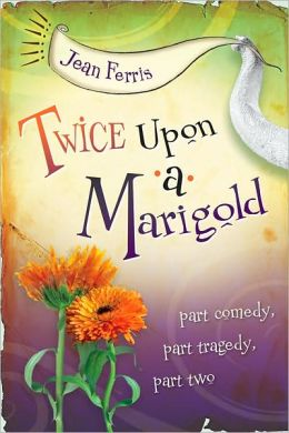 Twice Upon a Marigold (Upon a Marigold Series #2)
