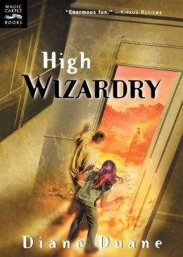 High Wizardry: The Third Book in the Young Wizards Series