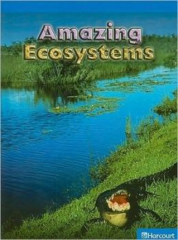Science Leveled Readers: On-Lv Rdr Amazing Ecosystems G4 Sci 09