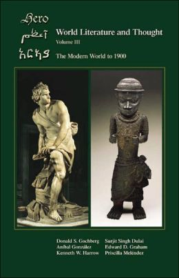 World Literature and Thought: The Modern World to 1900, Volume III