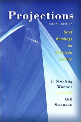 Projections: Brief Readings on American Culture