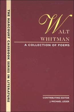 The Wadsworth Casebook Series for Reading, Research and Writing: Collection of Walt Whitman