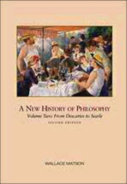 A New History of Philosophy, Volume II: From Descartes to Rawls