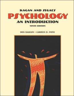 Cengage Advantage Books: Kagan and Segal's Psychology: An Introduction (with InfoTrac)