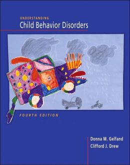 Understanding Child Behavioral Disorders (with InfoTrac )
