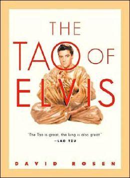 The Tao of Elvis