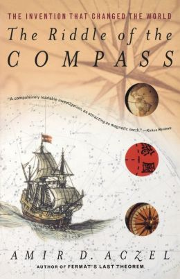 The Riddle of the Compass: The Invention that Changed the World